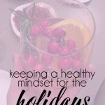 Keeping a Healthy Mindset During the Holidays