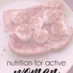 Healthy Nourishing for Active Women