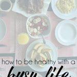 Balance During Busy Life Seasons