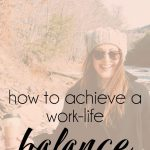 Achieving a Better Work-Life Balance