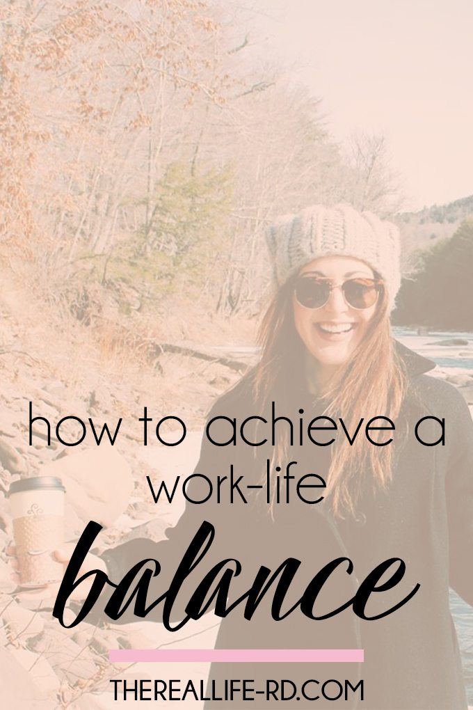 Balancing work and life is tough! But it is possible. | The Real Life RD