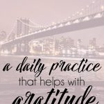 a daily practice that helps