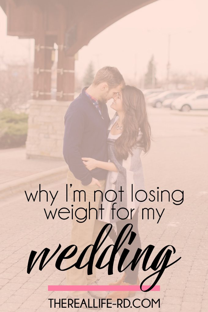 Why I'm not losing weight for my wedding
