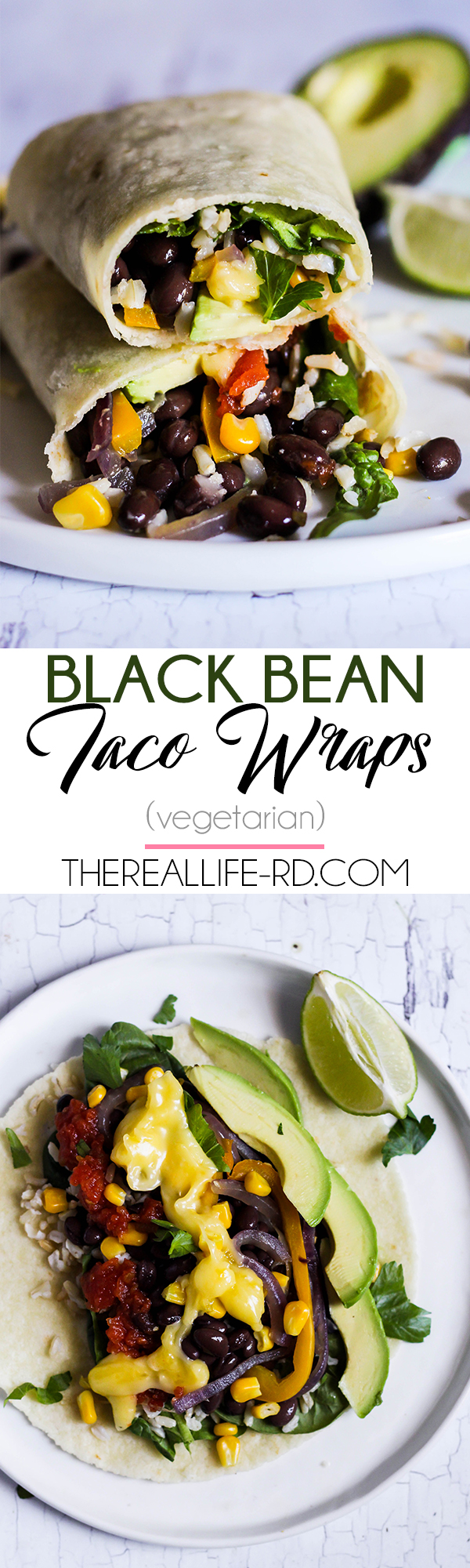 Easy black bean taco wraps that are perfect for packing for lunch! | The Real Life RD