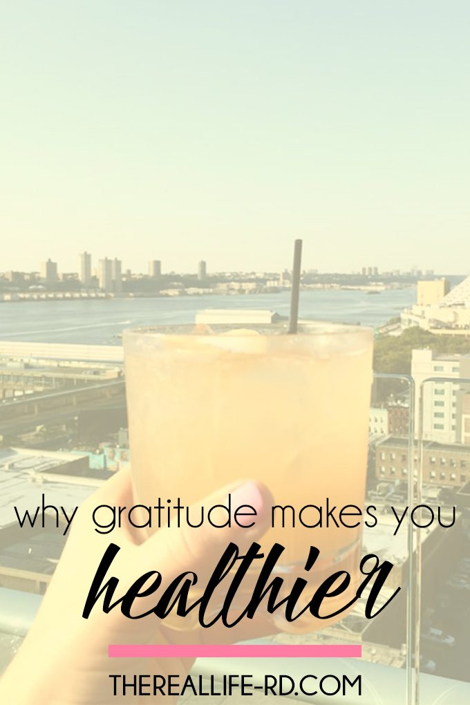 Appreciating what we have can make us healthier, happier people! | The Real Life RD