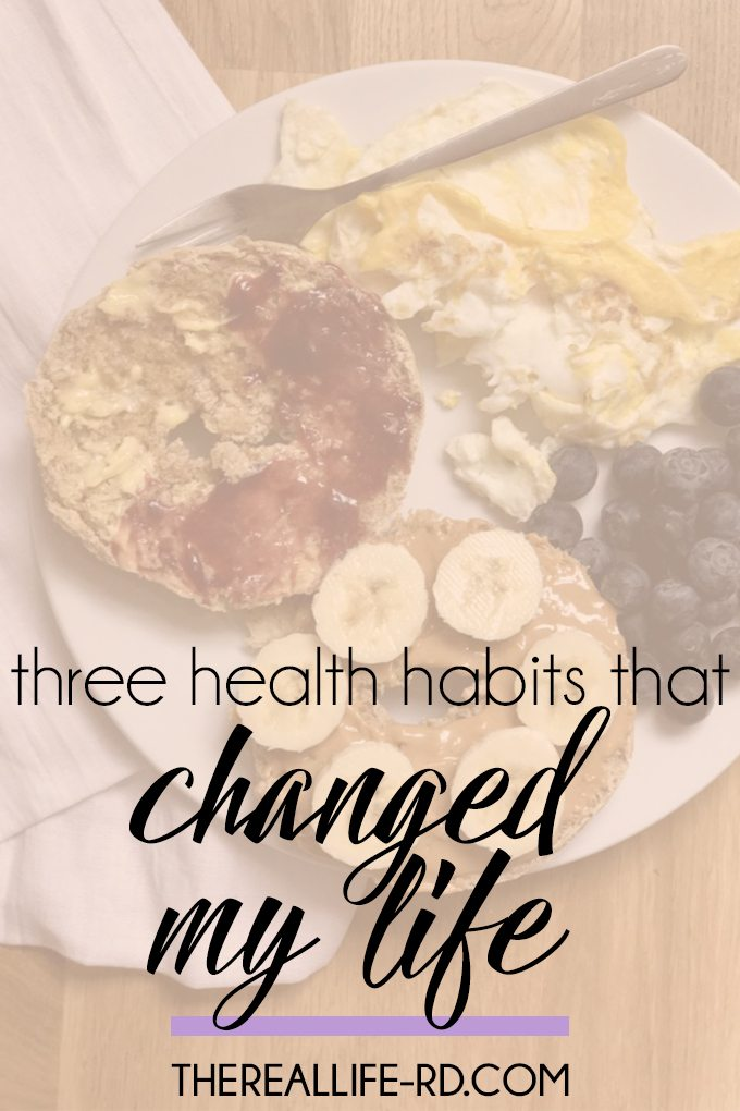 Implementing these health habits into my daily routine has completely transformed my life! | The Real Life RD