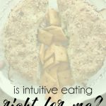 The Steps To Intuitive Eating