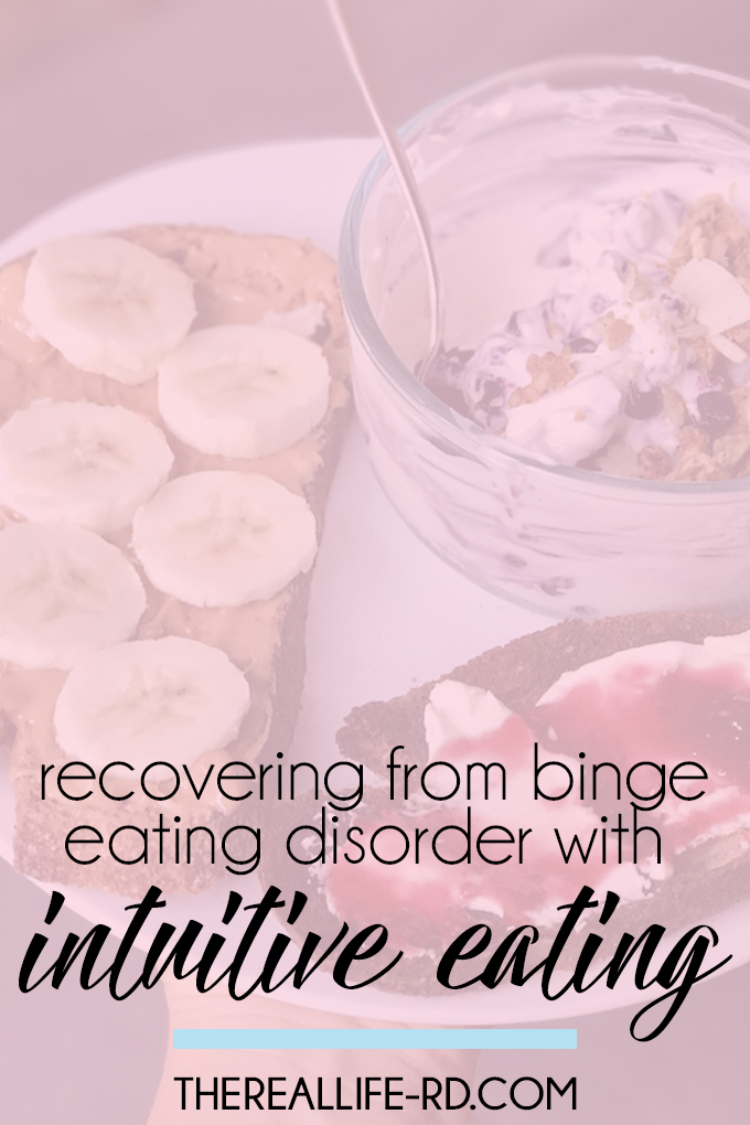 Intuitive eating is not just for those recovering from a restrictive eating disorder or disordered eating - it can also be helpful in the recovery of binge eating disorder. | The Real Life RD