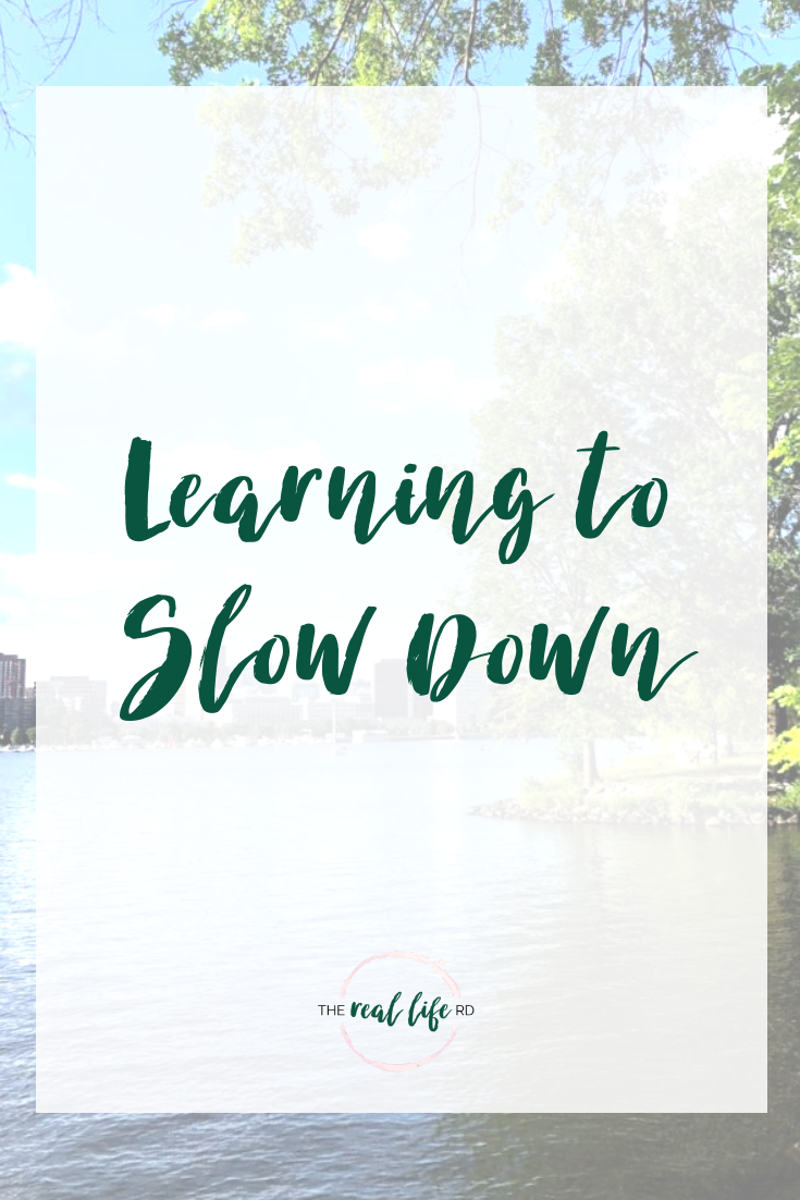 Learning to Slow Down
