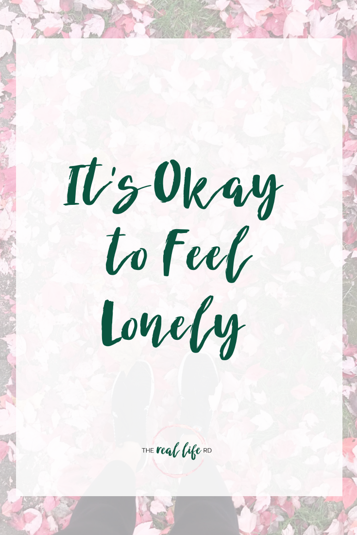 It S Okay To Feel Lonely The Real Life Rd